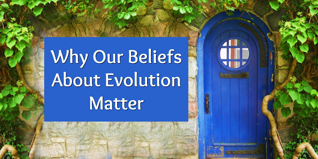 Origins Matter - Our lives are affected greatly by our view of Creation