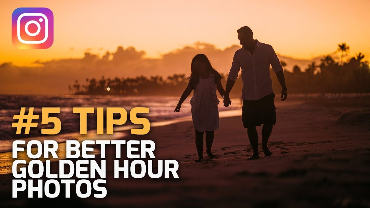 5 TIPS for Better Golden Hour Photos