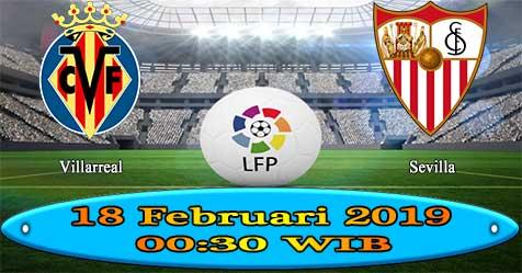 Prediksi Bola855 Villarreal vs Sevilla 18 Februari 2019
