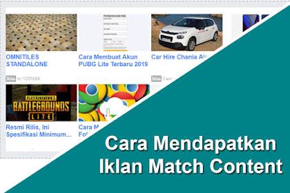 Cara Mudah Mendapatkan Iklan Match Content Adsense