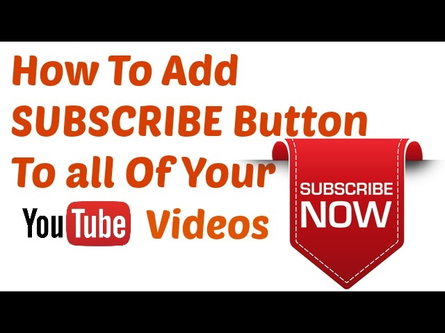 Add subscribe button on YouTube video