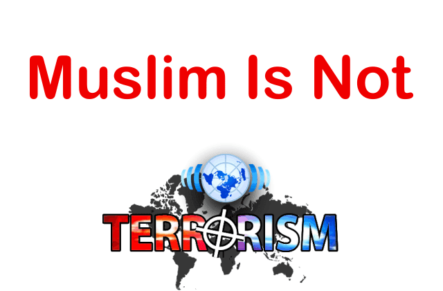 Islam Is Not A Terrorist Religion