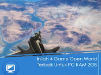 Inilah 5 Game Open World Terbaik Untuk PC RAM 2GB