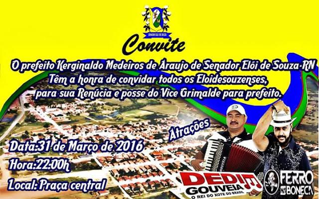 Dia (31) Quinta Feira tem Ferro na Boneca 0800 na posse do Vice Prefeito Grimalde para Prefeito em Eloí de Souza