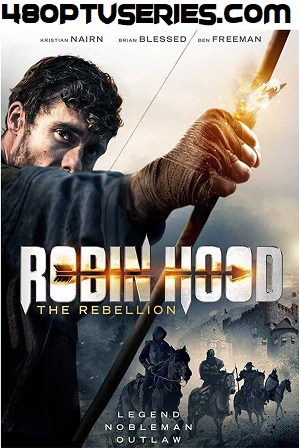 Robin Hood The Rebellion (2018) 750MB Full English Movie Download 720p HDRip thumbnail