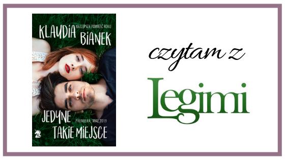Czytam z Legimi | Klaudia Bianek — Jedyne takie miejsce