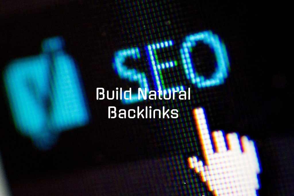How to build natural backlinks