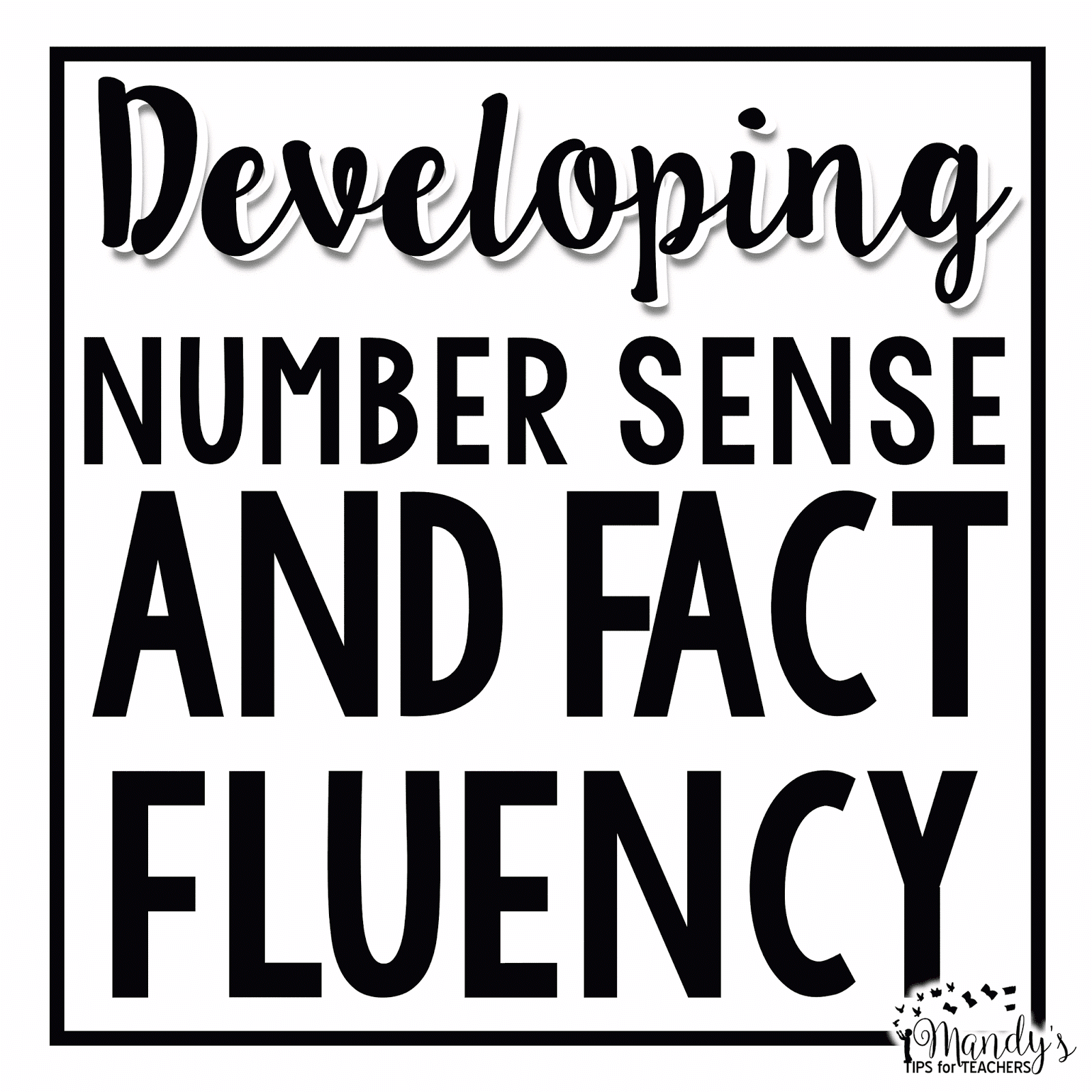 Build Number Sense And Fact Fluency Mandy S Tips For Teachers