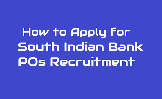 South Indian Bank POs Recruitment