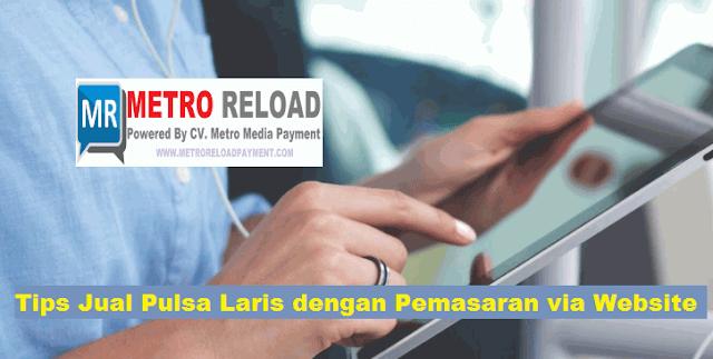 Tips Jual Pulsa Laris dengan Pemasaran via Website