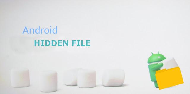 Cara Menyembunyikan Folder dan File di Android Dengan Mudah