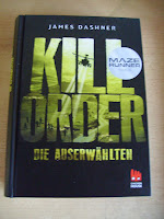 http://www.amazon.de/Die-Auserw%C3%A4hlten-Prequel-Runner-Trilogie-Runner/dp/3551520763/ref=sr_1_1?s=books&ie=UTF8&qid=1443681955&sr=1-1&keywords=kill+order