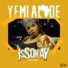 Yemi Alade - Issokay (Dance Hall)