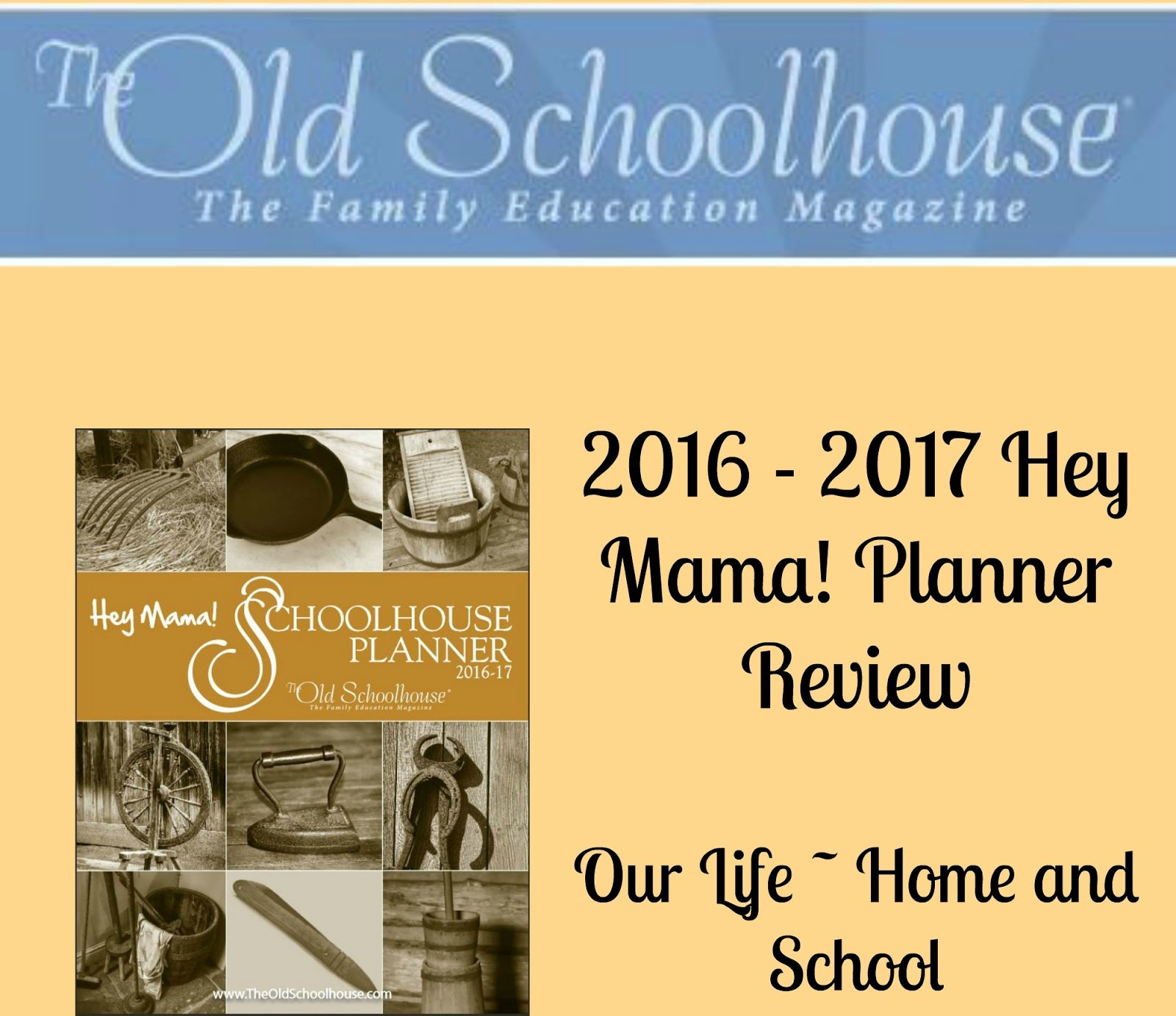 our life home and school the old schoolhouse hey mama planner
