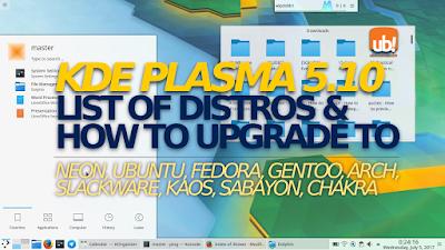 Listado de distros GNU/Linux con KDE PLASMA 5.10 + y cómo actualizarlas