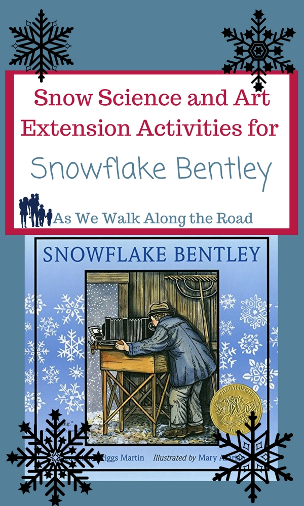 Snowflake art and science ideas for Snowflake Bentley
