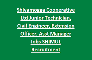 Shivamogga Cooperative Union Ltd Junior Technician, Civil Engineer, Extension Officer, Assistant Manager Jobs SHIMUL Recruitment