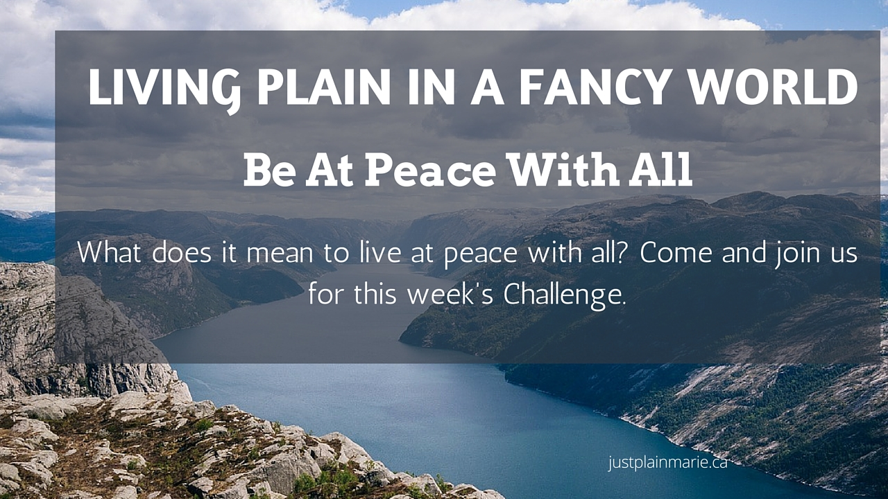 What does it mean to live at peace with all? Can we learn to ask forgiveness?
