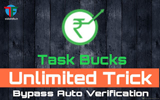 TaskBucks-unlimited-trick-with-auto-bypass-verification