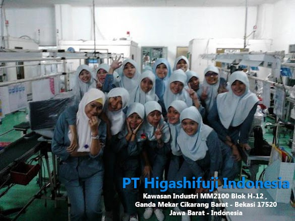 Lowongan Kerja PT Higashifuji Indonesia Terbaru