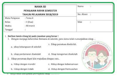 Soal UAS / PAS Kelas 2 Tema 4 Kurikulum 2013 Revisi 2018