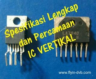 Spesifikasi Lengkap dan Persamaan IC VERTIKAL