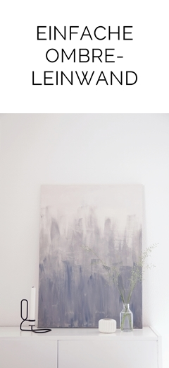 DIY einfache Ombre-Leinwand, abstrakte Malerei mit Acryl   Tasteboykott