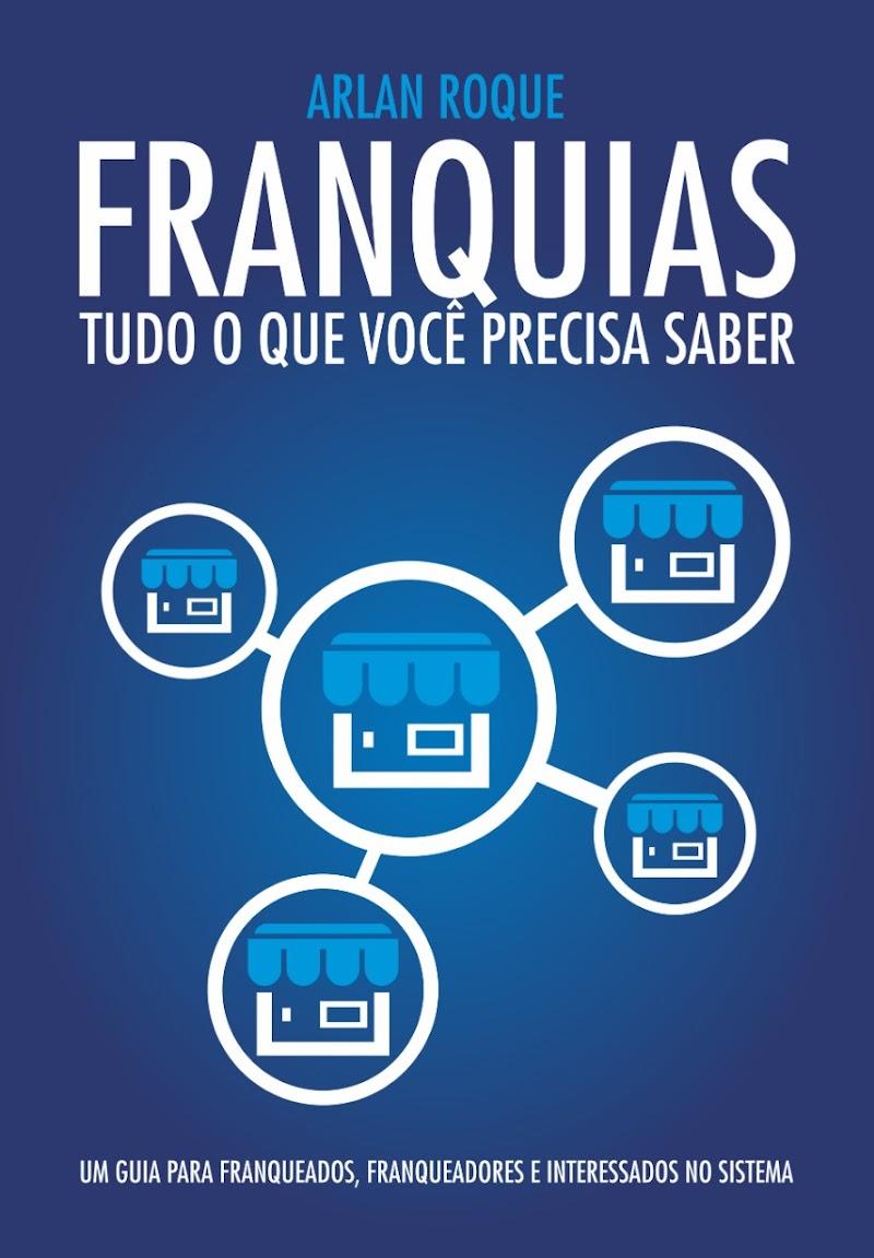 """Livros sugeridos: """"Franquias: Tudo o que você precisa saber"""""""