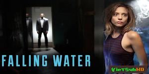 Thác Nước Bí Ẩn (phần 1) - Falling Water (season 1)