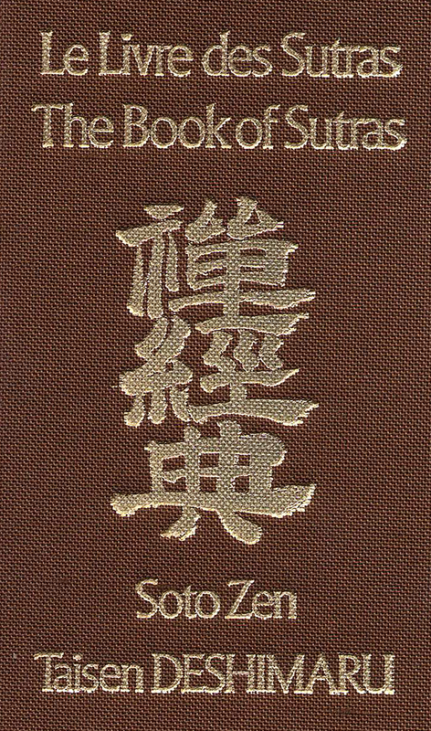 Mujo Seppo Taisen Deshimaru Le Livre Des Sutras Soto Zen