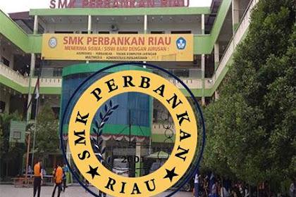 Lowongan Kerja SMK Perbankan Riau Pekanbaru September 2018
