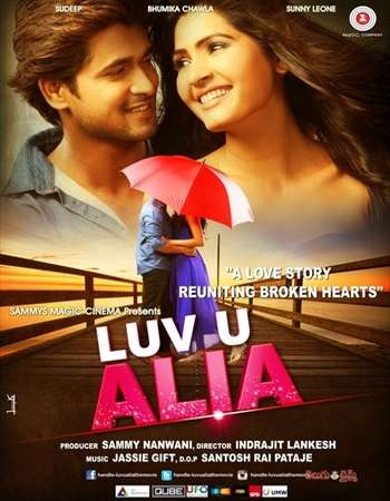Poster Of Luv U Alia 2016 Hindi 800MB Cam x264 Watch Online Free Download Worldfree4u