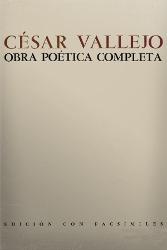 Portada del libro obra poética completa de César Vallejo Descargar pdf gratis