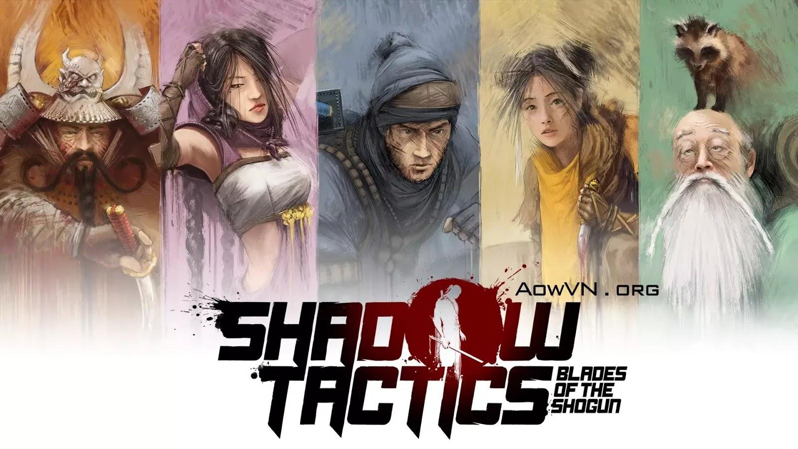 AowVN - [ PC 64Bit ] Shadow Tactics: Blades of the Shogun Việt Hoá | Siêu Phẩm Game tuyệt hay