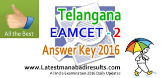 TS EAMCET-2 Key 2016, Telangana EAMCET 2 Answer Key 2016 Medical BDS Paper Solution Key,Eenadu TS EAMCET 2 Medical Question Paper Key 2016, TS EAMCET 2 Exam 9th July 2016 Key,