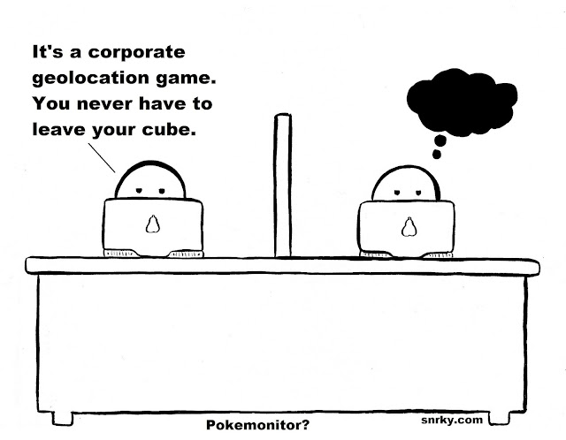 Snarky: It's a corporate geolocation game. You never have to leave your cube.