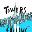 Towers Falling by Jewel Parker-Rhodes