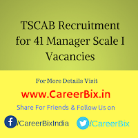 TSCAB Recruitment for 41 Manager Scale I Vacancies