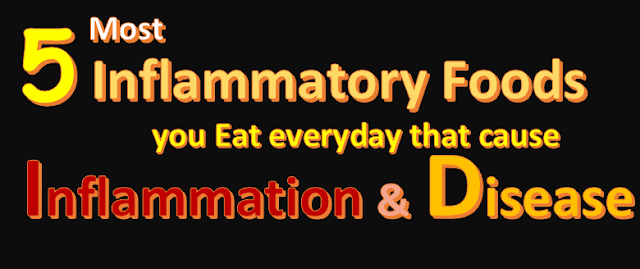 5 Most dangerous Inflammatory Foods that we eat everyday which cause inflammation and disease, Healthy Eating Tips, Healthy Foods, Health Tips, inflammatory foods chart, anti inflammatory foods as alternatives, Inflammatory Foods to Avoid