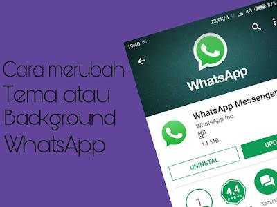 Cara mudah  merubah tema atau background WhatsApp