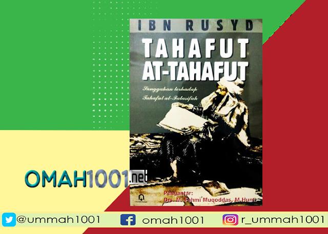 E-Book: Tahafut at-Tahafut, Ibnu Rusyd, Omah1001
