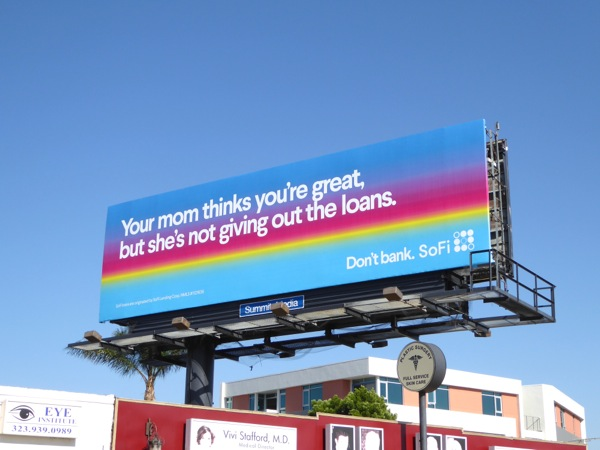 Your mom not giving loans SoFi billboard