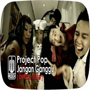 Download MP3 PROJECT POP - Jangan Ganggu