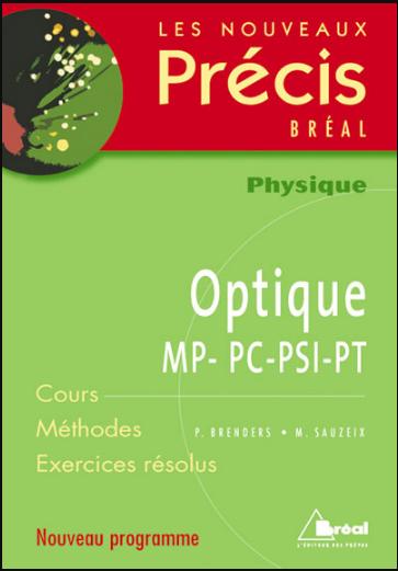Livre : Nouveaux précis d'Optique physique MP-PC-PSI-PT - Editions Bréal PDF