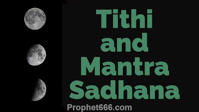 Tithi and Mantra Siddhi Sadhana