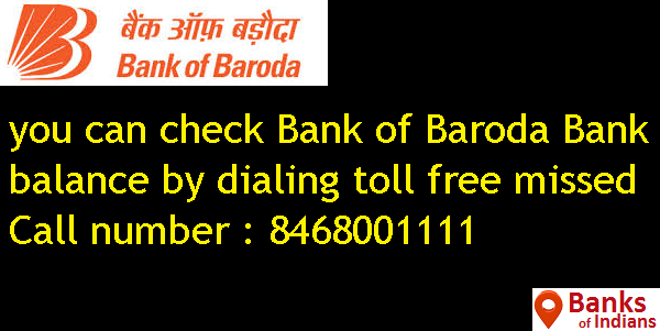 How can I check my Bank of Baroda Bank balance by Missed Call or SMS?