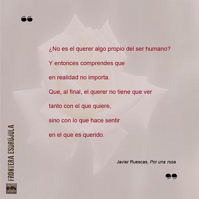 Por una rosa- Javier Ruescas- reseña