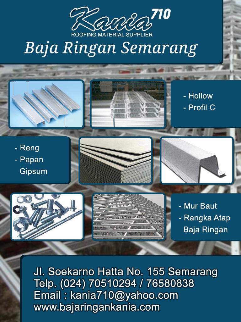 Supplier Baja Ringan Di Semarang Rangka Atap Ungaran 2019 2020 Toko Kania