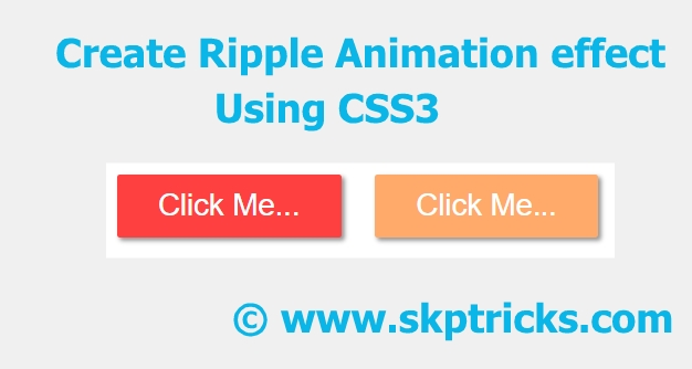Ripple Effect Animation On Button Click With CSS3 | SKPTRICKS