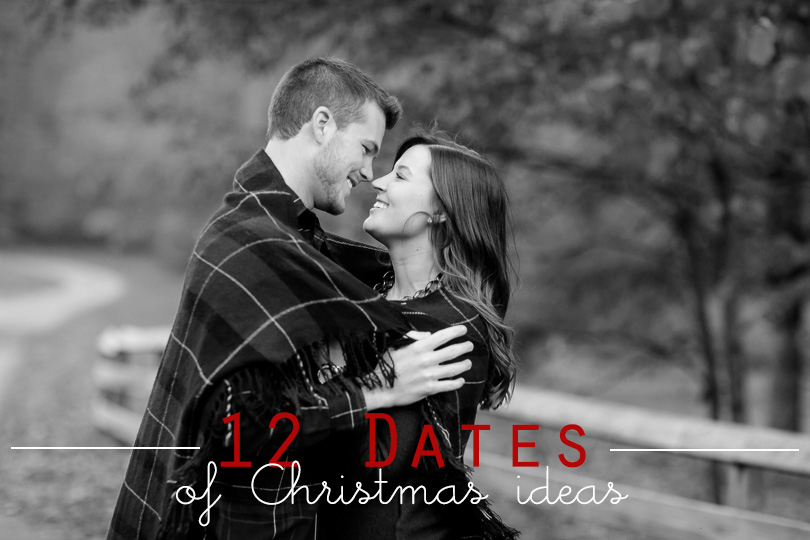 12 Dates Of Christmas.12 Dates Of Christmas Ideas Darling Do